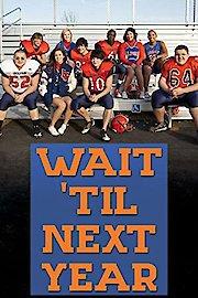 Wait 'Til Next Year