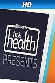 Discovery Fit & Health Presents