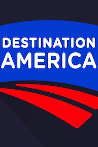 Destination America Presents