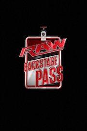 WWE RAW Backstage Pass