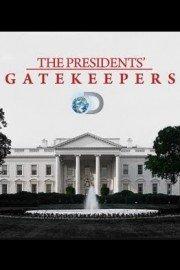 The Presidents' Gatekeepers