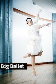 Big Ballet