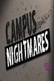 Campus Nightmares
