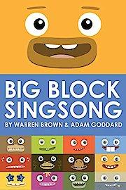 Big Block SingSong