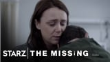 Watch The Missing - The Missing | Season 2, Episode 4 Preview | STARZ Online