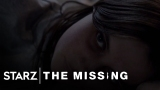 Watch The Missing - The Missing | She Came Back To Us - Acclaim Trailer | STARZ Online