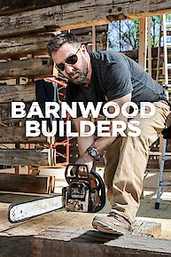 watch barnwood builders online full episodes of season 6