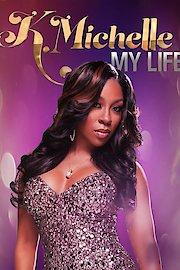 K. Michelle: My Life