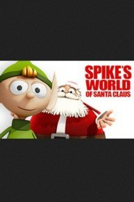 Spike's World Of Santa Claus