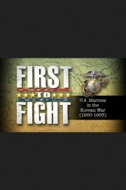 First To Fight: US Marines In The Korean War (1950-53)