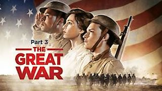 Watch American Experience Season 29 Episode 10 - The Great War Part ....Online