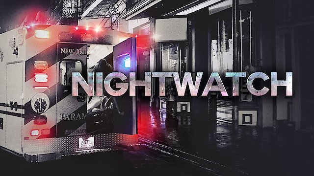 Watch Nightwatch Online - Full Episodes - All Seasons - Yidio