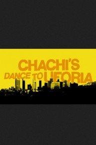 Chachi's Dance to Uforia