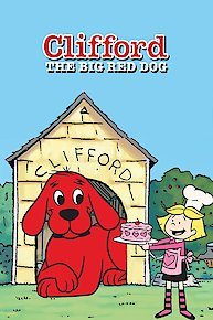 Clifford the Big Red Dog: Love at First Bark