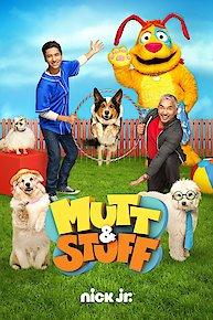 Watch Mutt & Stuff Online - Full Episodes - All Seasons - Yidio