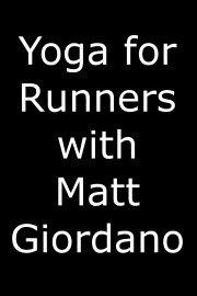 Yoga for Runners with Matt Giordano
