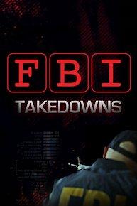 FBI Takedowns