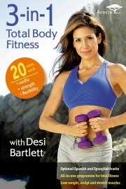 3-in-1 Total Body Fitness with Desi Bartlett