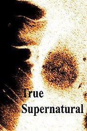 True Supernatural