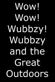 Wow! Wow! Wubbzy!, Wubbzy and the Great Outdoors