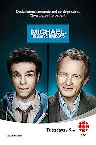 Michael: Tuesdays and Thursdays