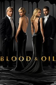 Blood and Oil (2015)