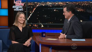 Watch The Late Show with Stephen Colbert Season 2017 Episode 198 - Jodie Foster Online