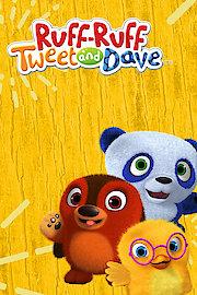 Ruff-Ruff, Tweet & Dave