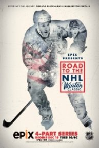 Epix Presents: Road to the NHL Winter Classic