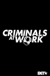 Criminals at Work
