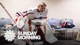 Watch CBS News Sunday Morning - An amateur goalie put to the test Online