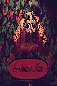 Croissant Man