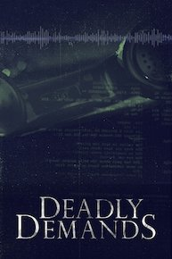 Deadly Demands