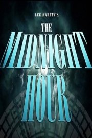 Lee Martin's The Midnight Hour: The Series