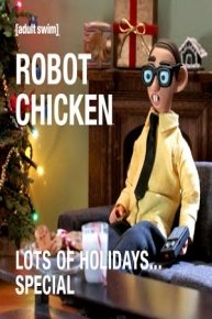 Robot Chicken Lots of Holidays...Special