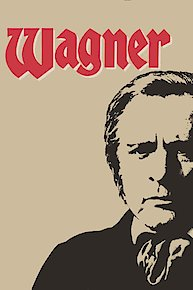 Wagner: The Complete Epic Miniseries