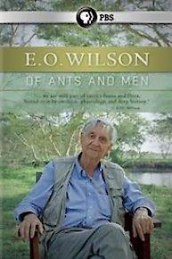 E.O. Wilson: Of Ants and Men