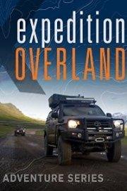 Expedition Overland: Alaska/Yukon Expedition