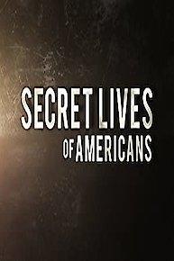 Secret Lives of Americans