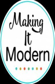 Making It Modern