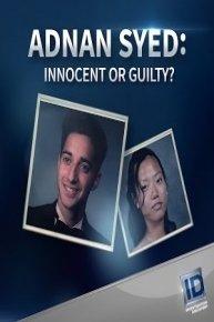 Adnan Syed Innocent or Guilty?