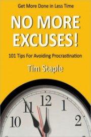 No More Excuses! How To Beat Procrastination