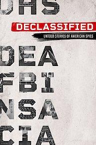 Declassified: Untold Stories of American Spies