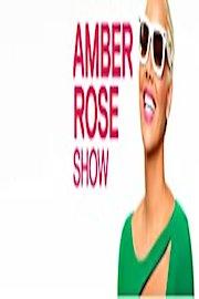 Amber Rose Show