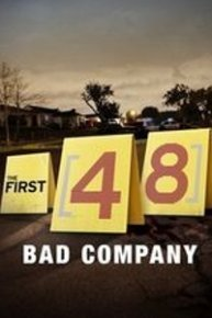 The First 48: Bad Company