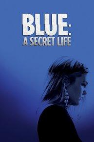Blue: A Secret Life