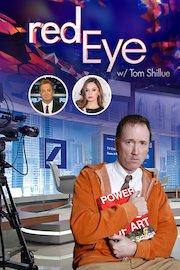 Red Eye w/ Tom Shillue