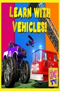 Preschool Learning with Vehicles by Brain Candy TV