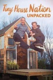 Tiny House Nation: Unpacked