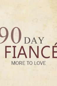 90 Day Fiancé: More to Love